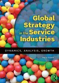 Global Strategy in the Service Industries (eBook, ePUB)
