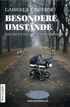Besondere Umstände (eBook, ePUB) - Kasperski, Gabriela