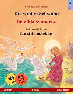 Die wilden Schwäne - De vilda svanarna (Deutsch - Schwedisch) (eBook, ePUB) - Renz, Ulrich