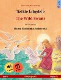 Dzikie labedzie - The Wild Swans (polski - angielski) (eBook, ePUB)