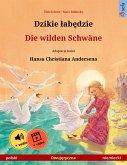 Dzikie labedzie - Die wilden Schwäne (polski - niemiecki) (eBook, ePUB)