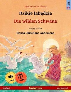 Dzikie labedzie - Die wilden Schwäne (polski - niemiecki) (eBook, ePUB) - Renz, Ulrich