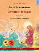 De vilda svanarna - Die wilden Schwäne (svenska - tyska) (eBook, ePUB)