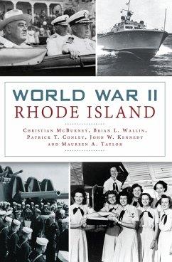World War II Rhode Island (eBook, ePUB) - Mcburney, Christian