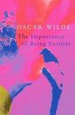 Importance of Being Earnest (Legend Classics) (eBook, ePUB)
