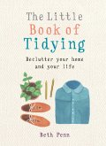 The Little Book of Tidying (eBook, ePUB)