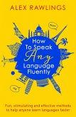 How to Speak Any Language Fluently (eBook, ePUB)
