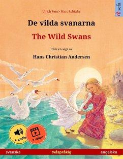 De vilda svanarna - The Wild Swans (svenska - engelska) (eBook, ePUB) - Renz, Ulrich