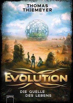 Die Quelle des Lebens / Evolution Bd.3 (eBook, ePUB) - Thiemeyer, Thomas
