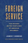 Foreign Service (eBook, ePUB)