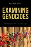 Examining Genocides (eBook, ePUB)