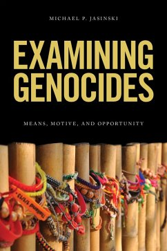 Examining Genocides (eBook, ePUB) - Jasinski, Michael P.