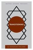 Transitioning (eBook, ePUB)