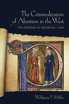 The Criminalization of Abortion in the West (eBook, PDF)