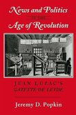 News and Politics in the Age of Revolution (eBook, PDF)