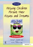 Helping Children Pursue Their Hopes and Dreams (eBook, ePUB)