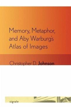 Memory, Metaphor, and Aby Warburg's Atlas of Images (eBook, PDF)