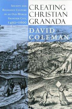 Creating Christian Granada (eBook, PDF)