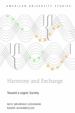 Harmony and Exchange (eBook, ePUB) - Loghmani, Nick Mehrdad; Jahanbegloo, Ramin