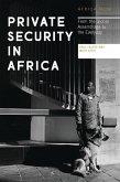 Private Security in Africa (eBook, ePUB)