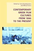 Contemporary Greek Film Cultures from 1990 to the Present (eBook, ePUB)