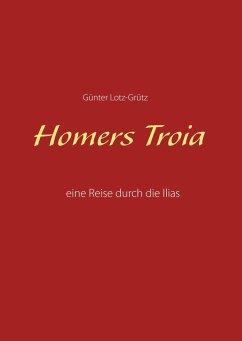 Homers Troia