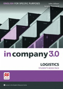 In company 3.0 - Logistics. English for Specific Purposes. Student's Book with Online-Student's Resource Center - Allison, John; Townend, Jeremy