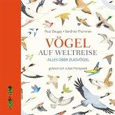 Vögel auf Weltreise, 1 Audio-CD