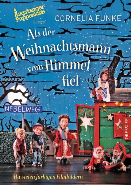 Als Der Weihnachtsmann Vom Himmel Fiel Augsburger Puppenkiste
