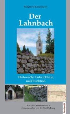 Der Lahnbach - Sauermoser, Siegfried