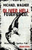 Feuervogel / Oliver Hell Bd.5