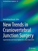 New Trends in Craniovertebral Junction Surgery