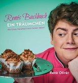 Renés Backbuch. Ein Träumchen