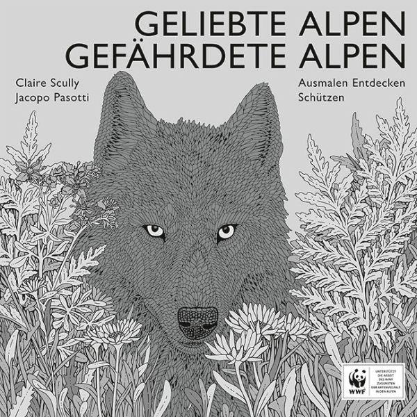 Geliebte Alpen, Gefährdete Alpen - Pasotti, Jacopo
