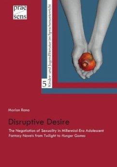 Disruptive Desire