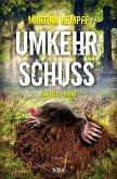 Umkehrschuss / Kriminalistin Katja Klein Bd.8