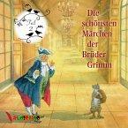 Die schönsten Märchen der Brüder Grimm, 1 Audio-CD