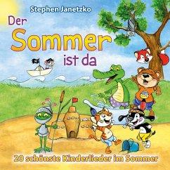 Der Sommer ist da, 1 Audio-CD - Janetzko, Stephen