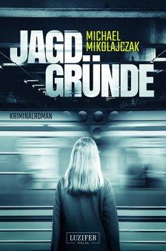 JAGDGRÜNDE (eBook, ePUB) - Mikolajczak, Michael