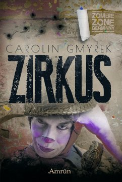 Zombie Zone Germany: Zirkus (eBook, ePUB) - Gmyrek, Carolin