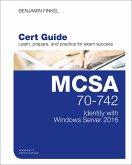 MCSA 70-742 Cert Guide (eBook, PDF)