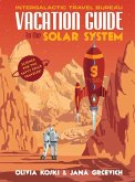 Vacation Guide to the Solar System (eBook, ePUB)