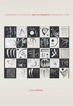 Concerning the Spiritual-and the Concrete-in Kandinsky's Art (eBook, ePUB) - Florman, Lisa