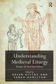Understanding Medieval Liturgy (eBook, PDF)