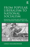 From Popular Liberalism to National Socialism (eBook, ePUB)