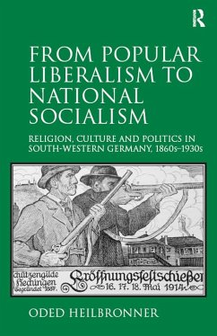 From Popular Liberalism to National Socialism (eBook, ePUB) - Heilbronner, Oded