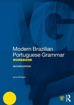 Modern Brazilian Portuguese Grammar Workbook (eBook, ePUB) - Whitlam, John
