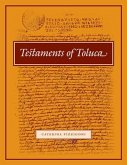 Testaments of Toluca (eBook, ePUB)