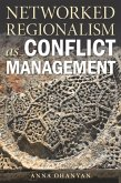 Networked Regionalism as Conflict Management (eBook, ePUB)