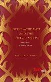Incest Avoidance and the Incest Taboos (eBook, ePUB)